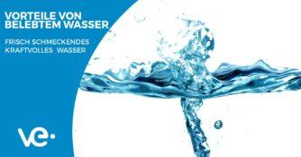 Vorteile von belebtem Wasser